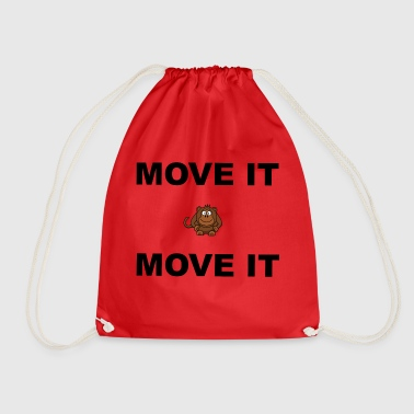 Move move it move it - Drawstring Bag