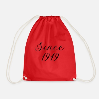 Since Since 1949 - Drawstring Bag