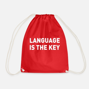 Language language is the key Language is the key - Drawstring Bag