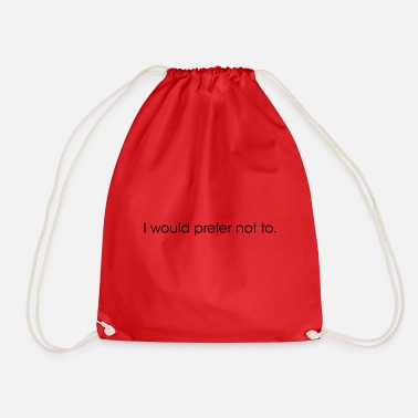 Emo I would prefer not to. - Drawstring Bag