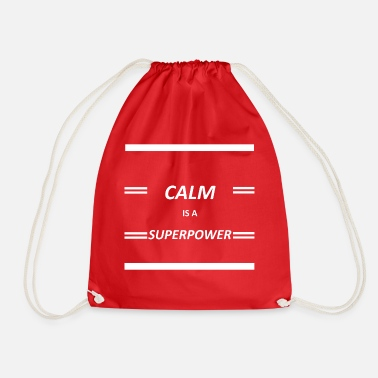Hebend Calm Is A Superpower - Turnbeutel