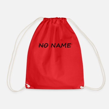 Name No name - Drawstring Bag