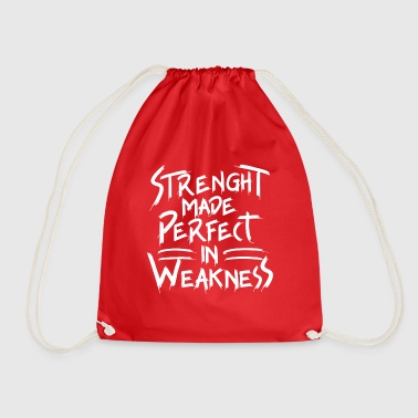 Strength made perfect in weakness - Drawstring Bag