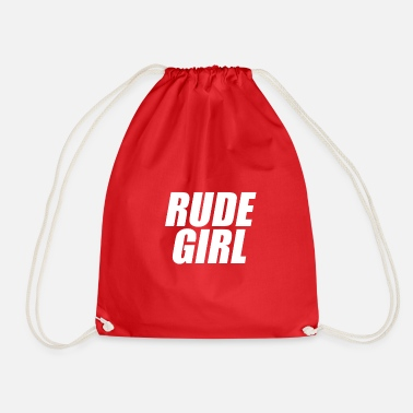 Rude Girl Rude girl knows - Drawstring Bag