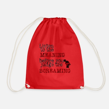 Metalcore Listen To The Meaning Metalcore Gift Idea - Drawstring Bag