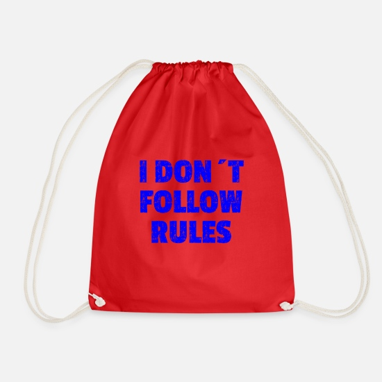Racism Bags & Backpacks - I DON'T FOLLOW RULES Blue - Drawstring Bag red