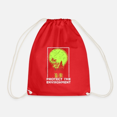 Protection Of The Environment Protect the Environment I Environmental Protection - Drawstring Bag