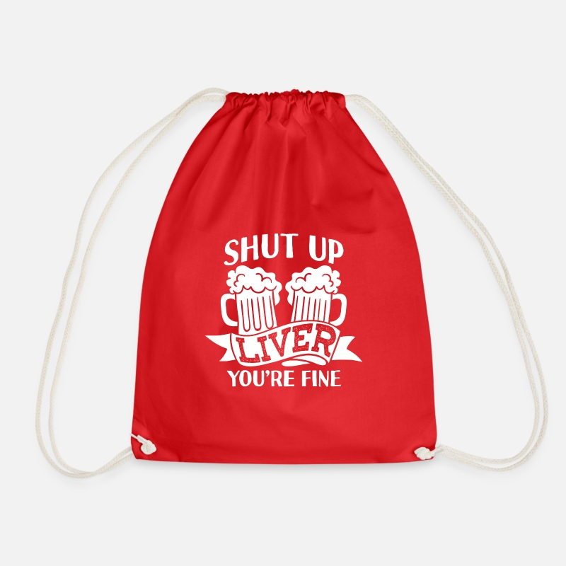Birthday Bags & Backpacks - Be quiet liver, you're fine - Drawstring Bag red
