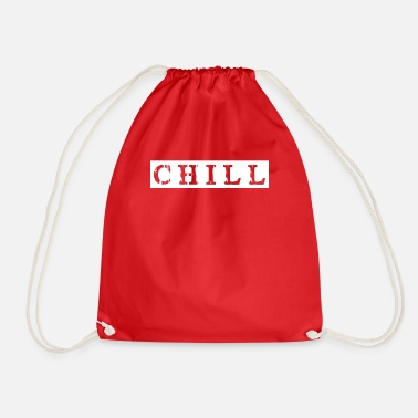 Chiller chill chill chill-out - Sac à dos cordon