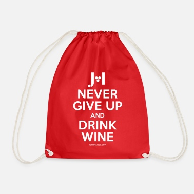 John Maiolo Never give up and drink wine - white - Drawstring Bag