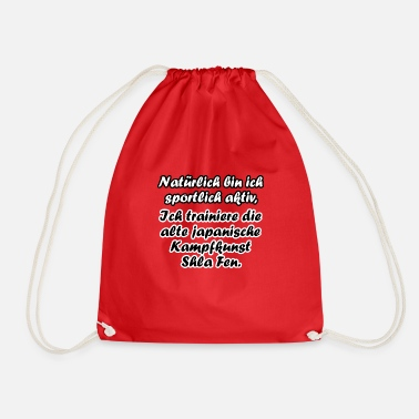 Of course I'm sporty, but ...: D - Drawstring Bag
