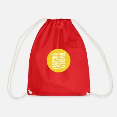 Operating Department Practitioner Keep calm 1 - Drawstring Bag