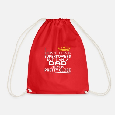 Super Dad SUPER DAD! - Drawstring Bag