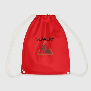 Slavery Has Always Been Very Productive! - Drawstring Bag