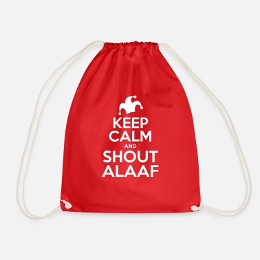 Alaaf Keep Calm and Shout Alaaf T-Shirts und Geschenke - Turnbeutel