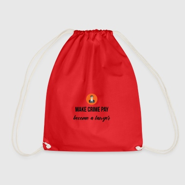 Make Crime pay - Drawstring Bag