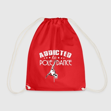 Addicted to pole dance - Drawstring Bag