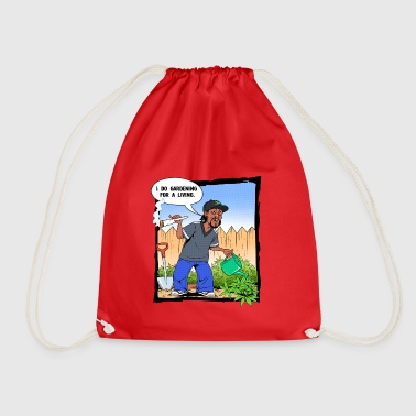 I do gardening for a living funny grass weed - Drawstring Bag