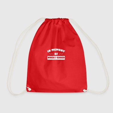 In memory ... funny sayings - Drawstring Bag