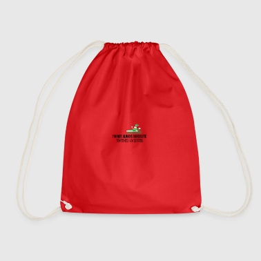 I am not always sarcastic - Drawstring Bag