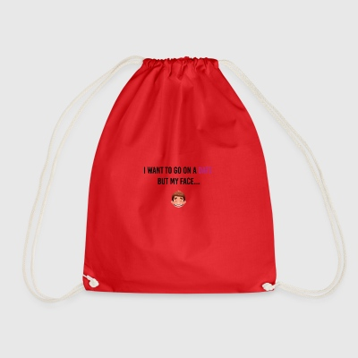 I want to go on a date - Drawstring Bag