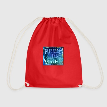 Feel the Vibe - Drawstring Bag