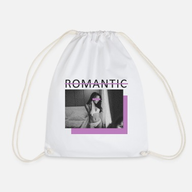 Romantic not romantic, not romantic - Drawstring Bag