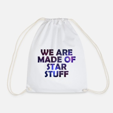 Discovery We are made of Star stuff Space Galaxy gift - Drawstring Bag