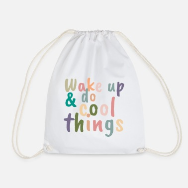Up Wake up & do cool things - Gymtas