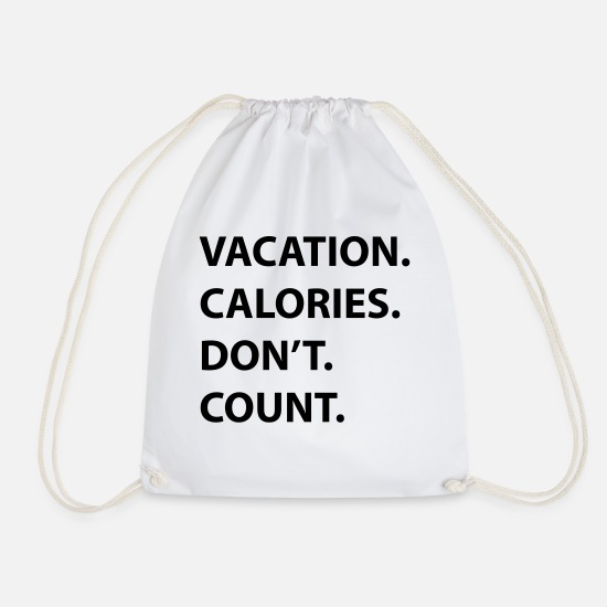 Gift Idea Bags & Backpacks - Vacation calories - Drawstring Bag white
