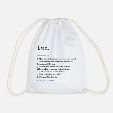 Dad Definition of Dad Dad - Drawstring Bag