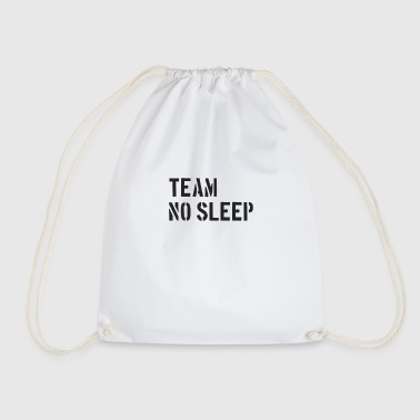 TNS Team No Sleep - Drawstring Bag
