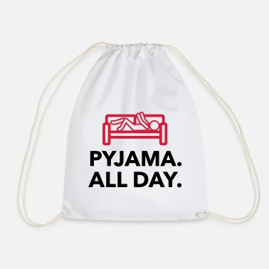 Since Underwear Throughout the day in your pajamas! - Drawstring Bag