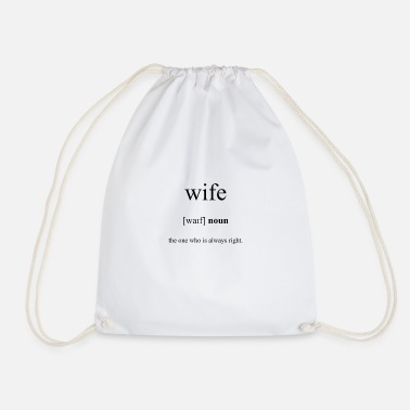 Wife Wife (wife) - Drawstring Bag