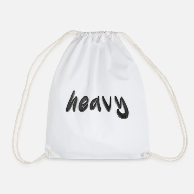 Heavy Heavy - Drawstring Bag