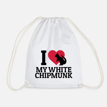 I Love my White Chipmunk - Drawstring Bag