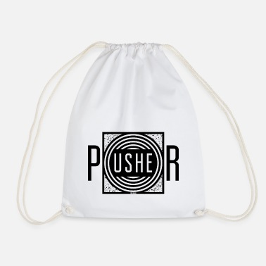 Pusher pusher - Drawstring Bag
