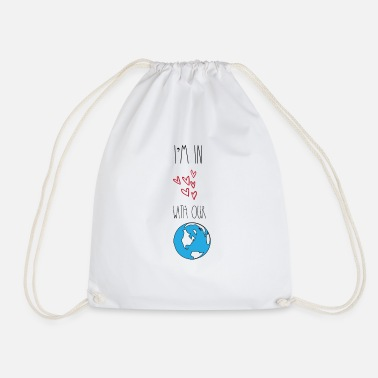Carbon In love with our planet Earth environmentalists - Drawstring Bag