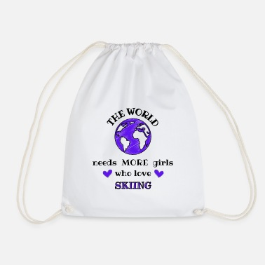 Ski Instructor The world needs more girls who love skiing - Drawstring Bag