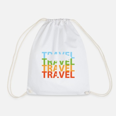 Travel Travel travel - Drawstring Bag
