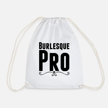 Burlesque Burlesque Pro - Drawstring Bag