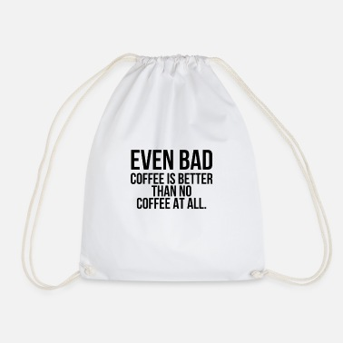 Becher even bad coffee - Turnbeutel