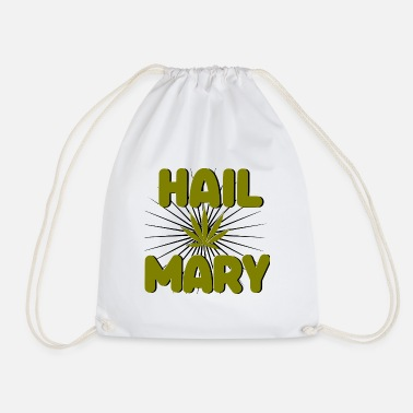 Relaxe Hail Mary Jane Weed Cannabis 420 CBD Gift - Drawstring Bag