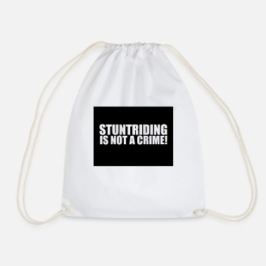 Stuntriding is not a crime - Sac à dos cordon