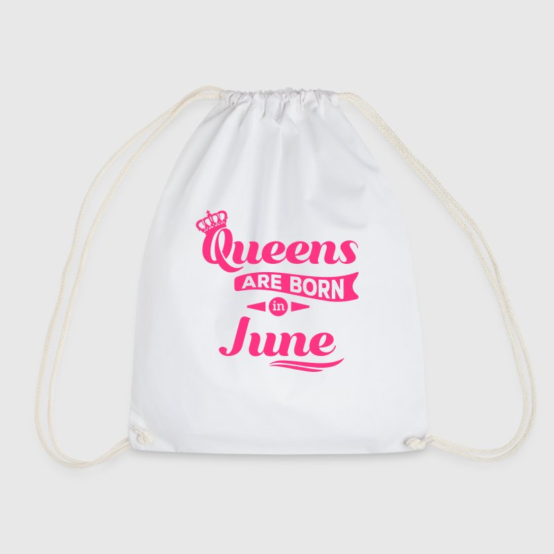 Queens are born in june Queen Crown birthday - Drawstring Bag