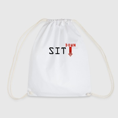 Sit down - Drawstring Bag