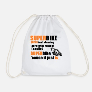 Superbike Superbikes are great! - Drawstring Bag