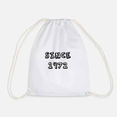 Since Since 1972 - Drawstring Bag
