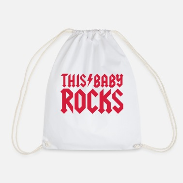Baby Rocks This baby rocks - Drawstring Bag