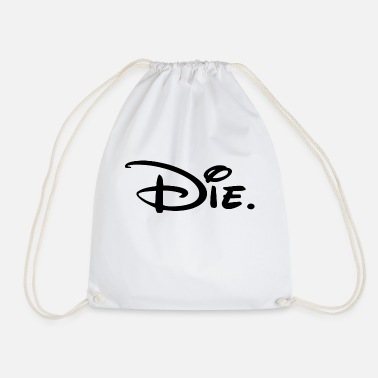 Die Die - Drawstring Bag